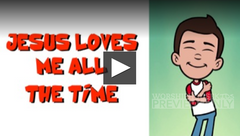 Jesus Loves Me All The Time Bible Song For Kids