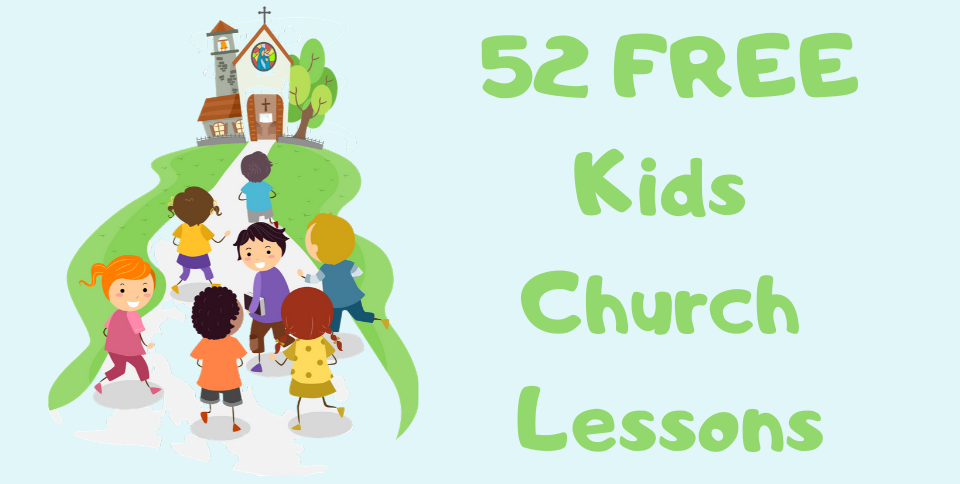 Kids Church Lessons