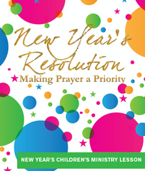 FREE New Years Sunday School Lesson – Children's Ministry Deals