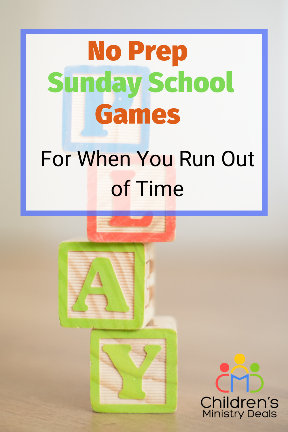 No Prep Sunday School Games for When You Run Out of Time