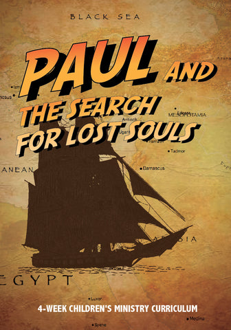 Paul and the Search for the Lost Souls 4-Week Children's Ministry Curriculum