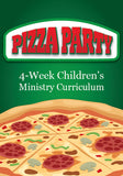 Pizza Party Children's Ministry Curriculum