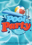 Pool Party Children's Ministry Curriculum