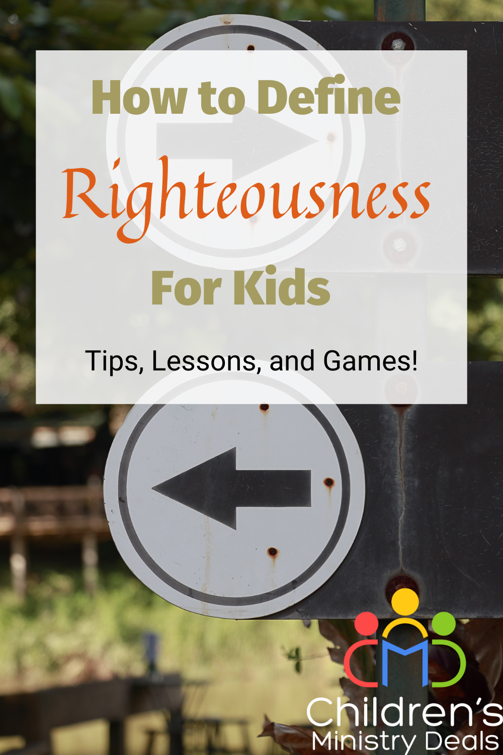 How To Define Righteousness for Kids
