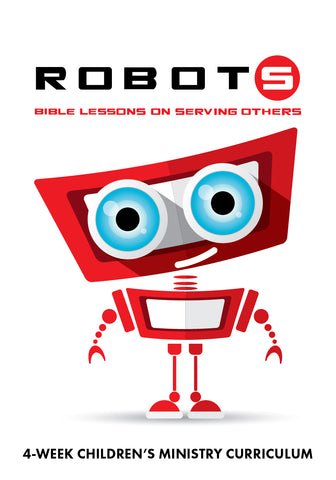 Robots Children's Ministry Curriculum