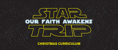 Star Trip Children's Ministry Curriculum