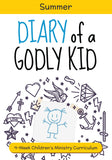 Diary of a Godly Kid Summer Children's Ministry Curriculum
