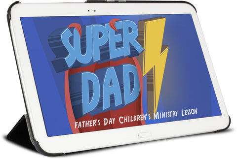 Super Dad Children's Ministry Lesson