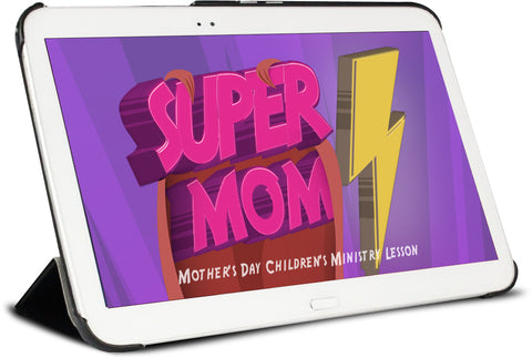 Super Mom Children's Ministry Lesson