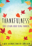 Thankfulness 4-Week Curriculum