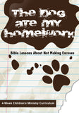The Dog Ate My Homework Children's Ministry Curriculum