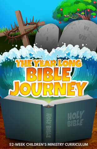 The Year Long Bible Journey Children's Ministry Curriculum