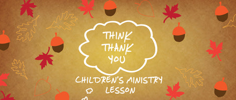 Thanksgiving Sunday School Lessons for Kids – Children's