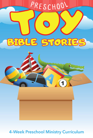 Toy Bible Stories Preschool Ministry Curriculum