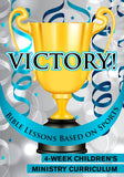 Victory 4-Week Children's Ministry Curriculum