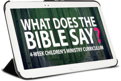 What Does the Bible Say Children's Ministry Curriculum