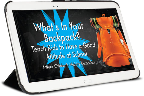 What's In Your Backpack? Children's Ministry Curriculum