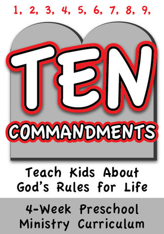 The 10 Commandments 4-Week Preschool Ministry Curriculum
