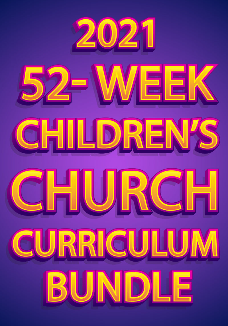 2021 52-Week Kids Church Curriculum Bundle