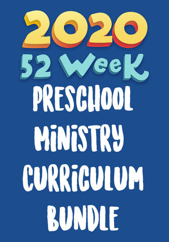 2020 52-Week Preschool Ministry Curriculum Bundle