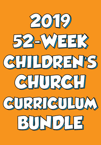 52-Week Children's Church Curriculum Bundle 2019
