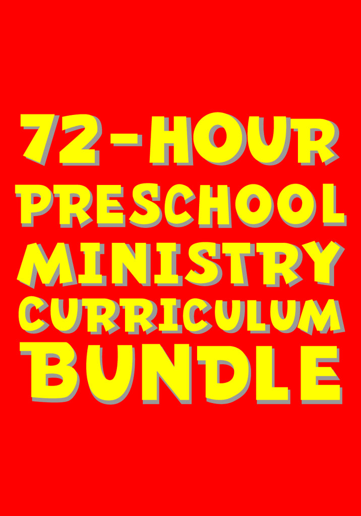 72 Hour Preschool Ministry Curriculum Bundle