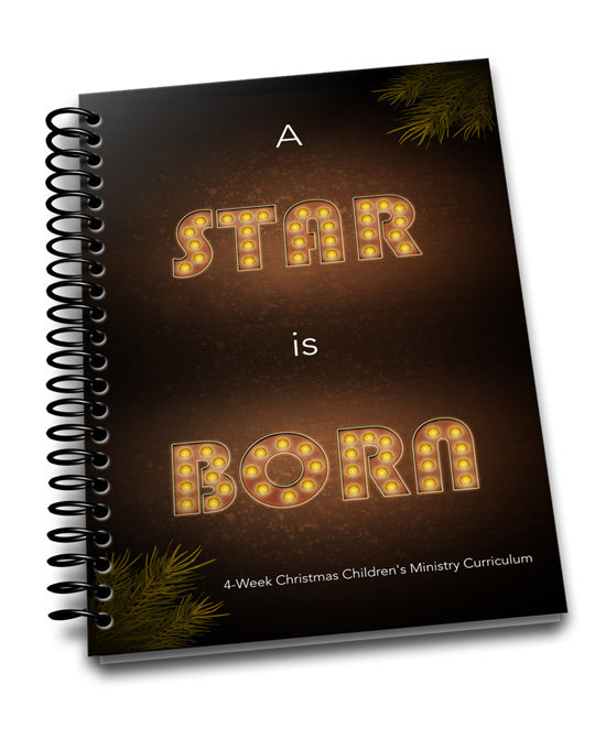 A Star is Born Children's Ministry Christmas Curriculum