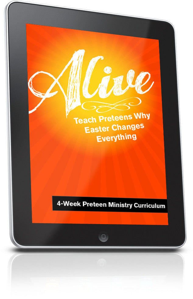 FREE Alive Easter Preteen Ministry Lesson
