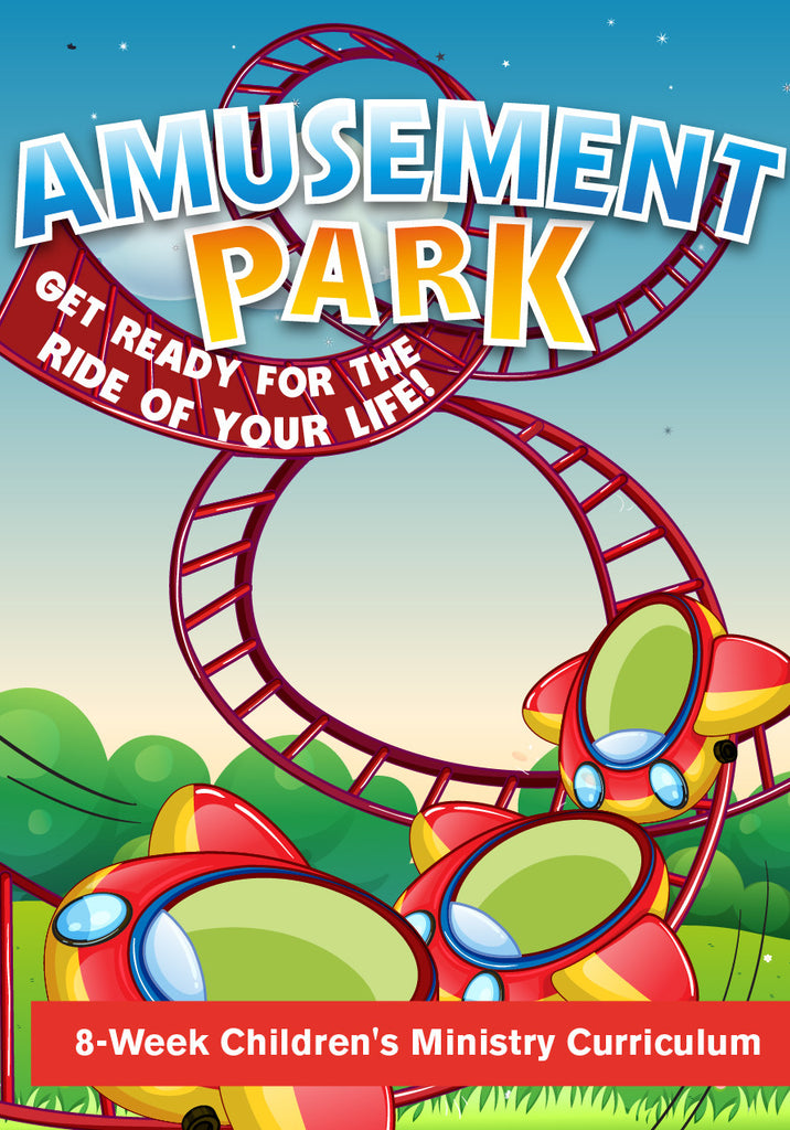 Amusement Park Children's Ministry Curriculum