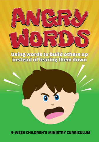 Angry Words 4-Week Children's Ministry Curriculum