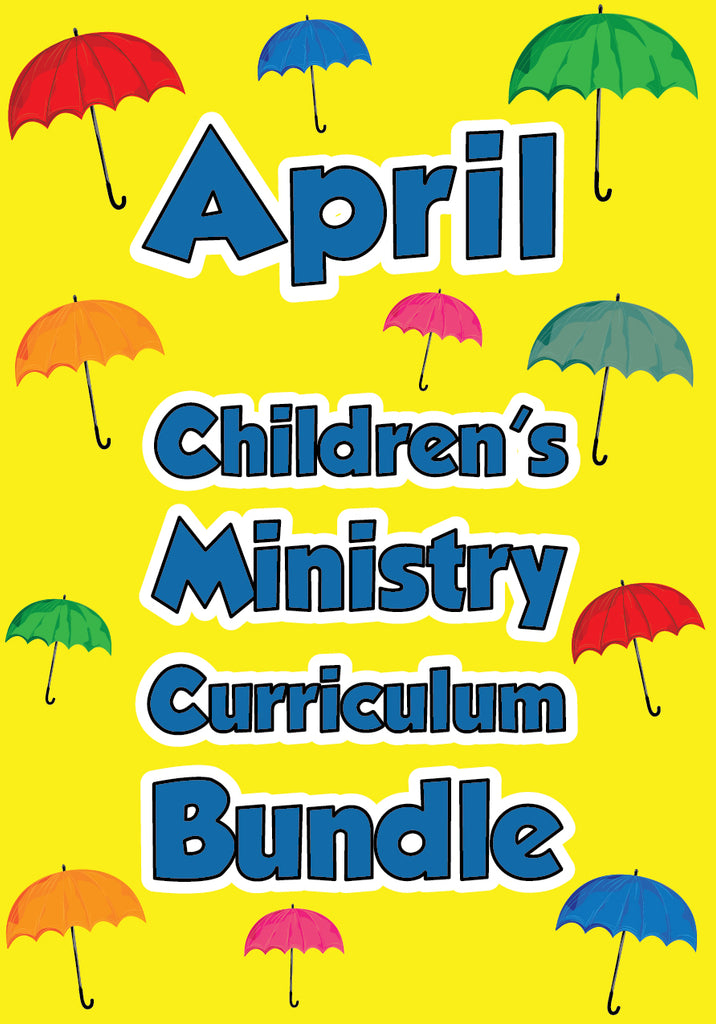 April Children's Ministry Curriculum Bundle
