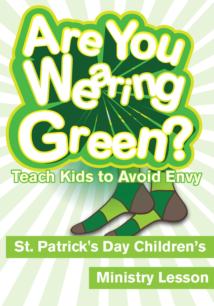 Are You Wearing Green - St. Patrick's Day Children's Ministry Lesson