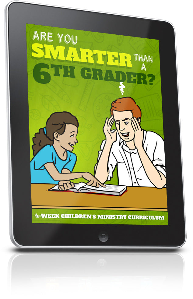 Are You Smarter Than A 6th Grader Children's Church Lesson