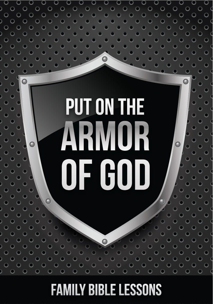Armor of God Family Bible Lessons