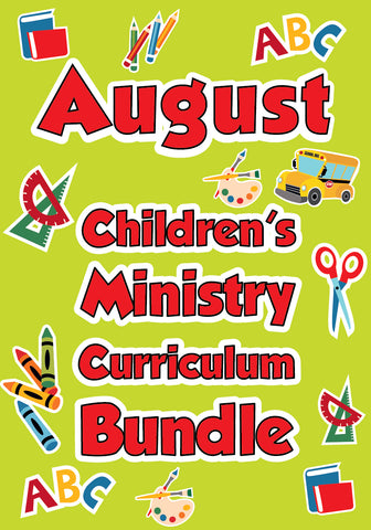 August Children's Ministry Curriculum Bundle