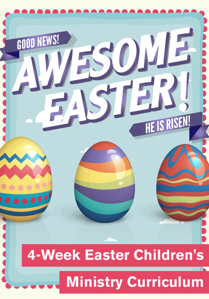 Awesome Easter 4-Week Children's Ministry Curriculum