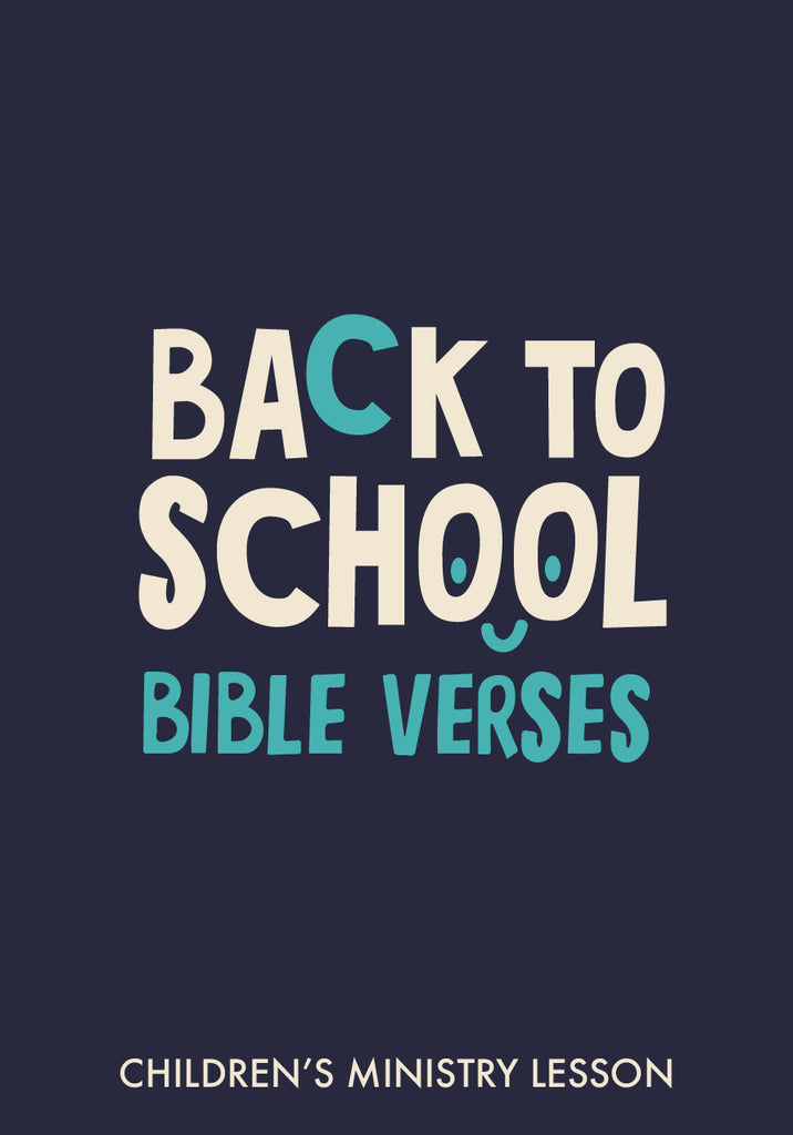 Back to School Bible Verses Children's Ministry Lesson
