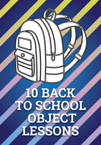 10 Back to School Object Lessons
