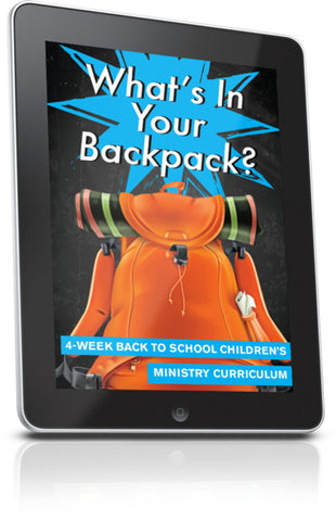 FREE What's In Your Backpack Children's Ministry Lesson