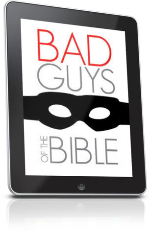 FREE Bad Guys of the Bible Children's Ministry Lesson
