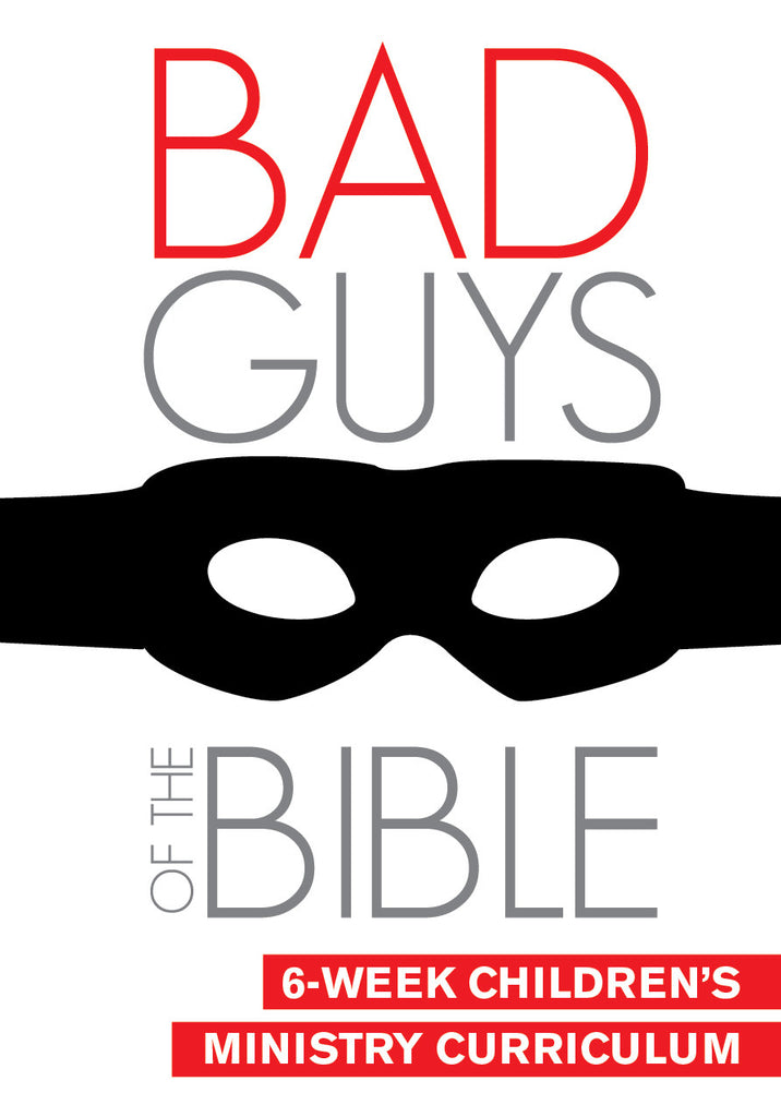 Bad Guys Of The Bible Curriculum Children S Ministry Deals