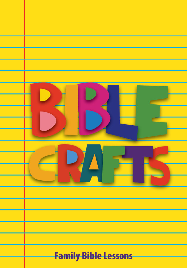 Bible Crafts Family Bible Lessons