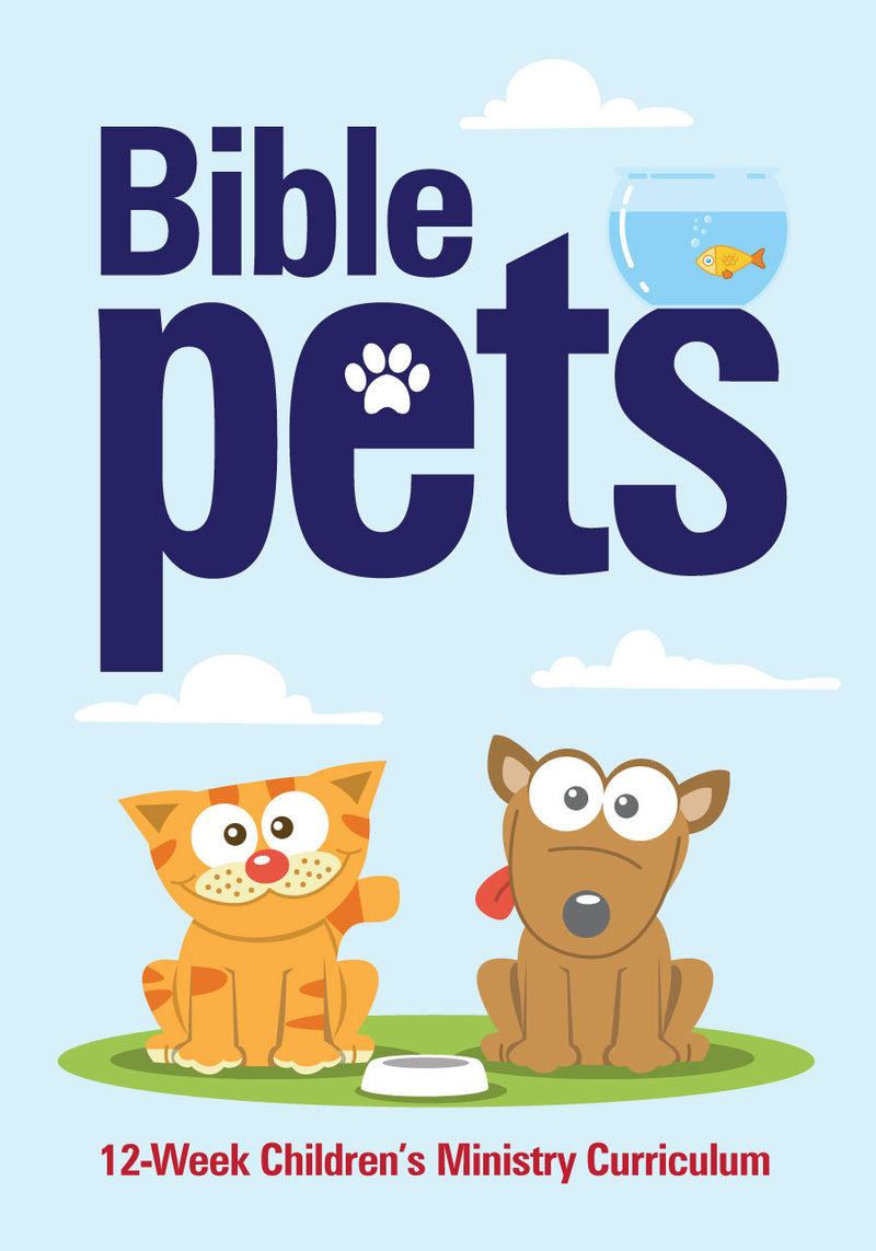 Bible Pets 12 Week Childrens Ministry Curriculum