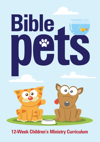 Bible Pets 12-Week Children's Ministry Curriculum