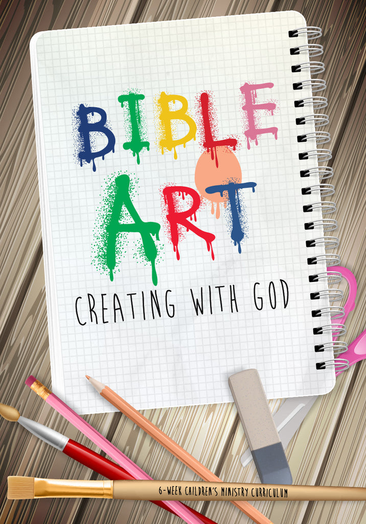 Bible Art Children's Ministry Curriculum