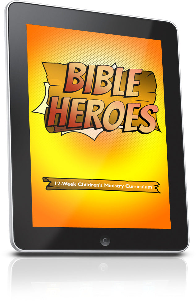 FREE Bible Heroes Children's Ministry Lesson