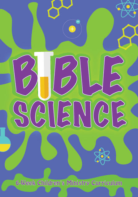 Bible Science 6-Week Children's Ministry Curriculum