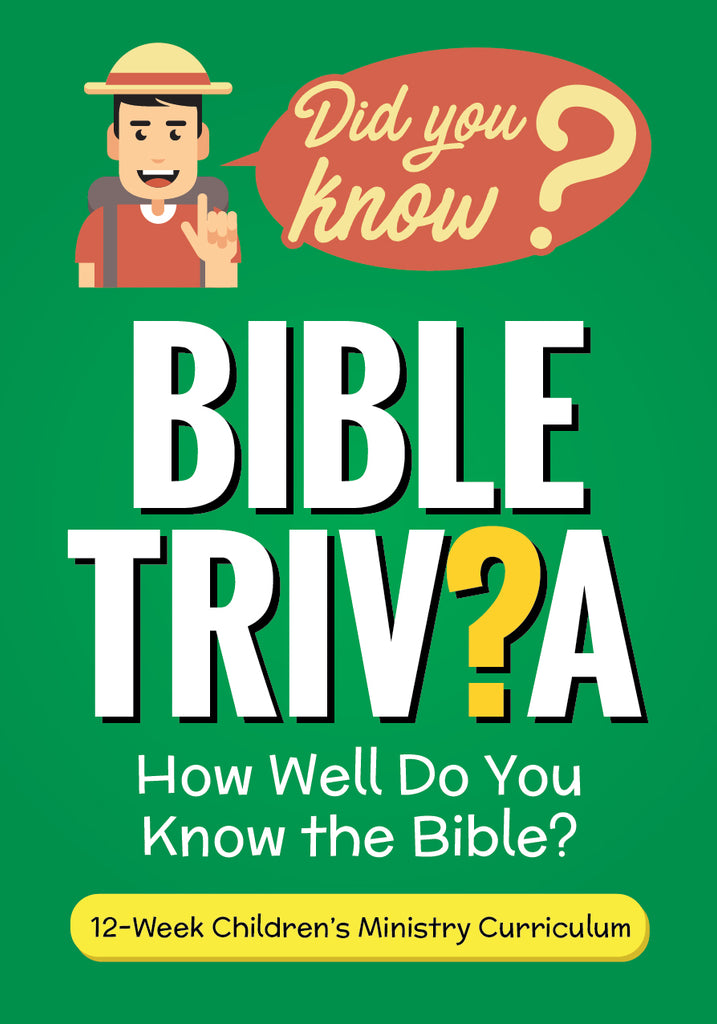 Bible Trivia 12-Week Children's Ministry Curriculum