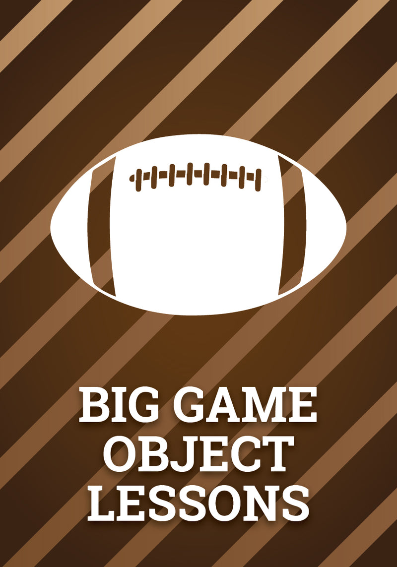 Big Game Object Lessons