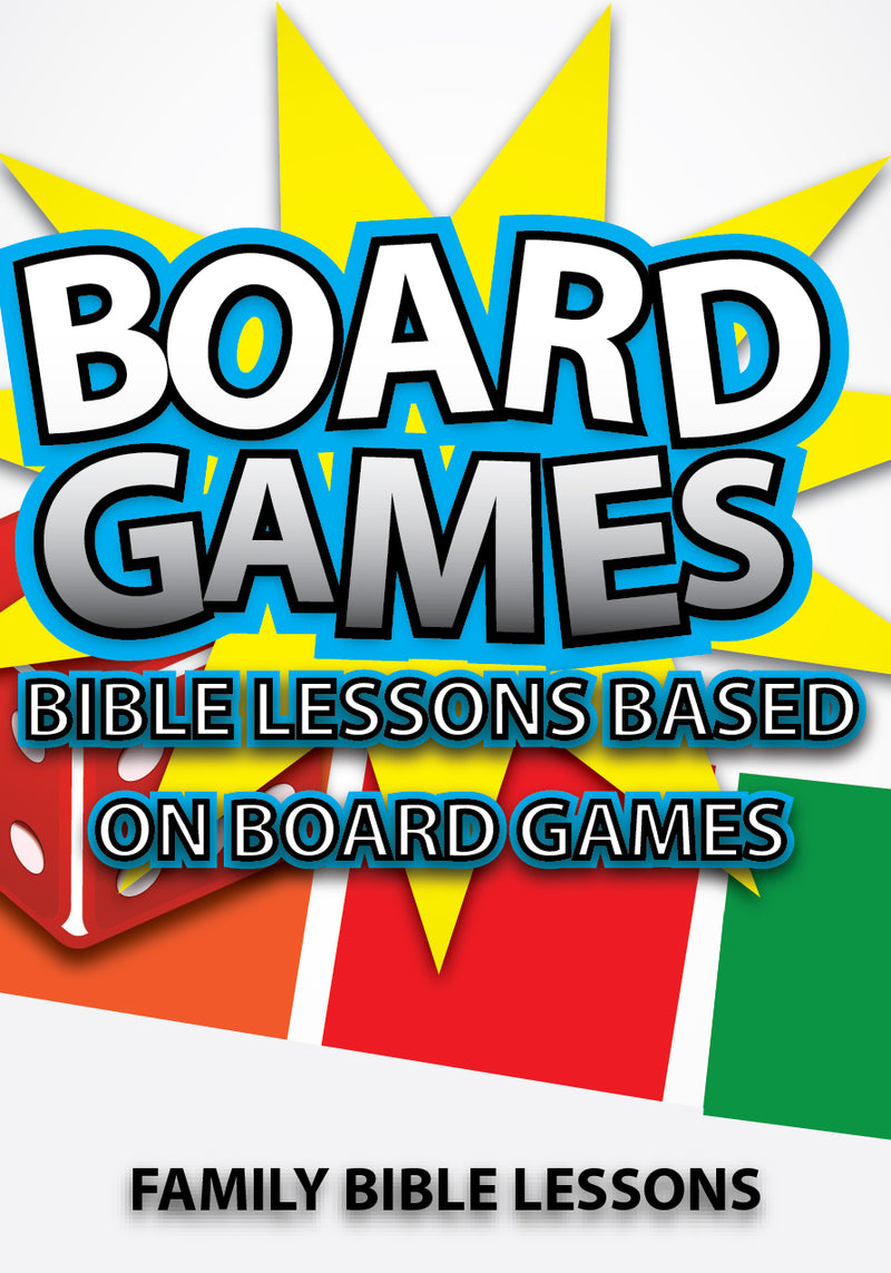 Board Games Family Bible Lessons